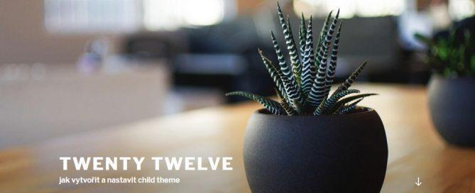 Jak vytvořit a nastavit child theme